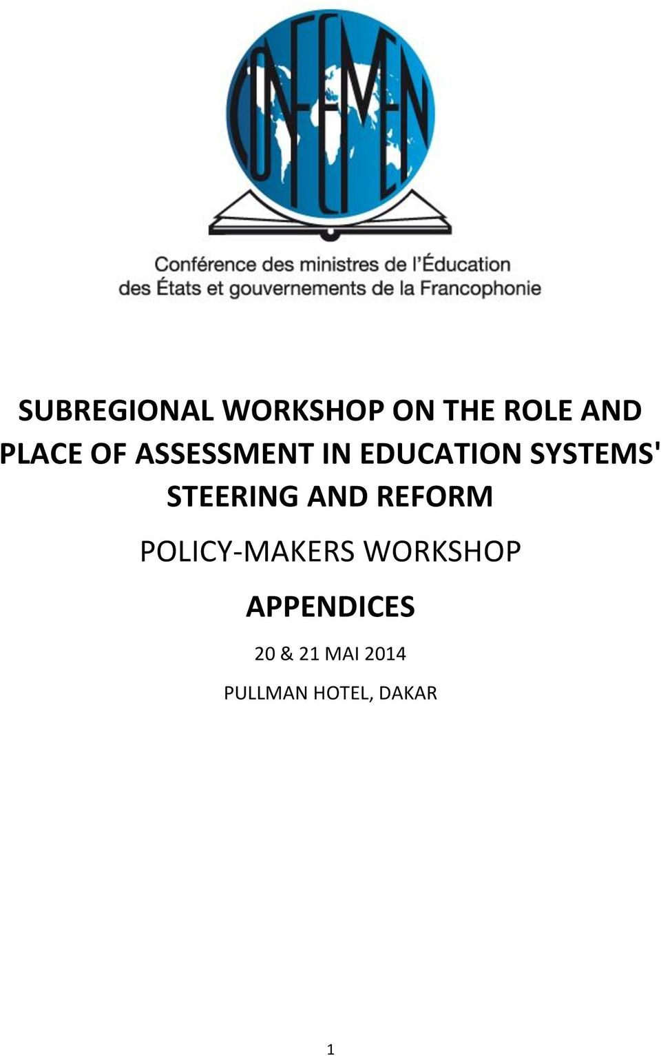 STEERING AND REFORM POLICY-MAKERS WORKSHOP