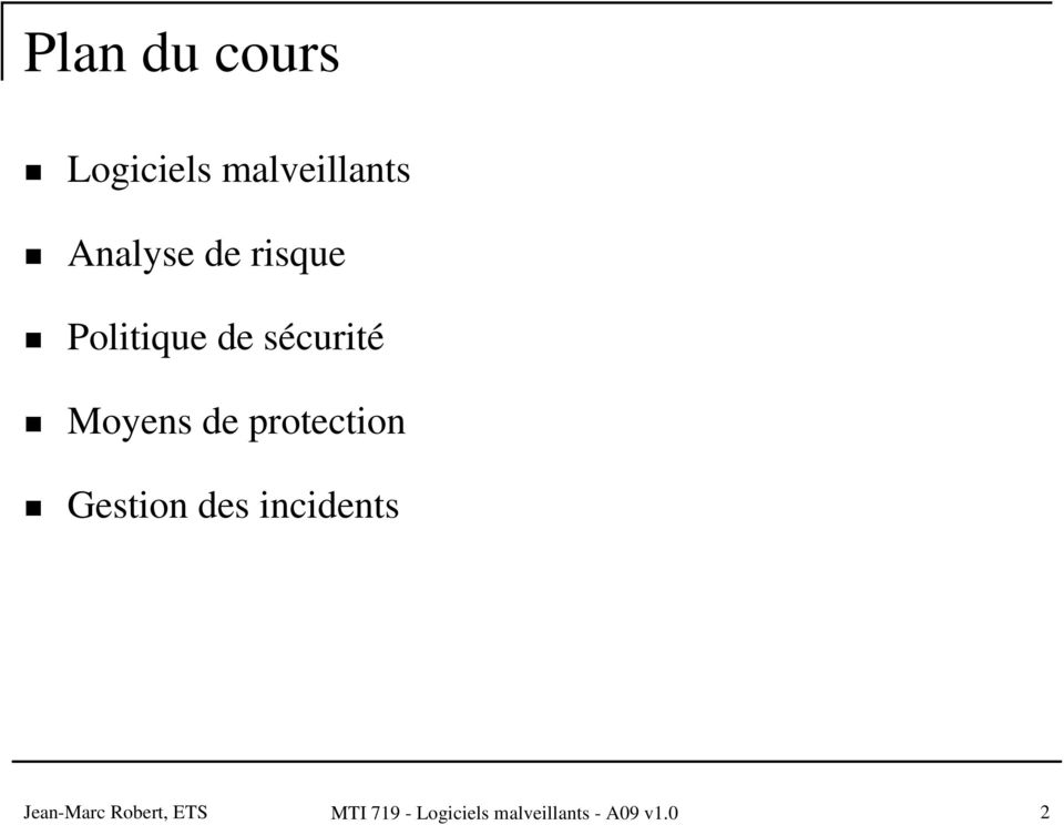 protection Gestion des incidents Jean-Marc