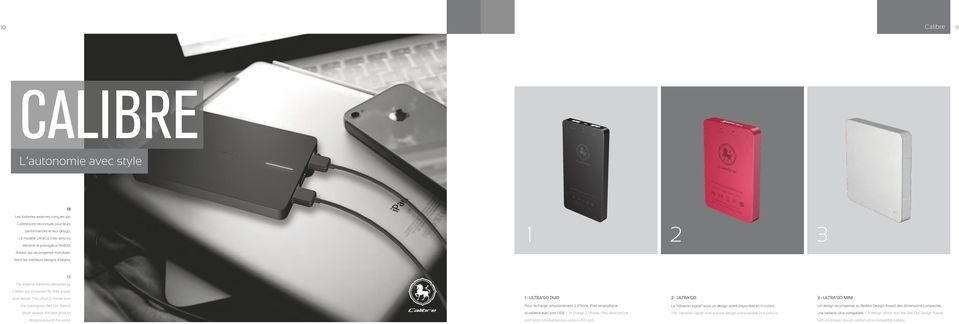 1 2 3 The external batteries designed by Calibre are renowned for their power and design.