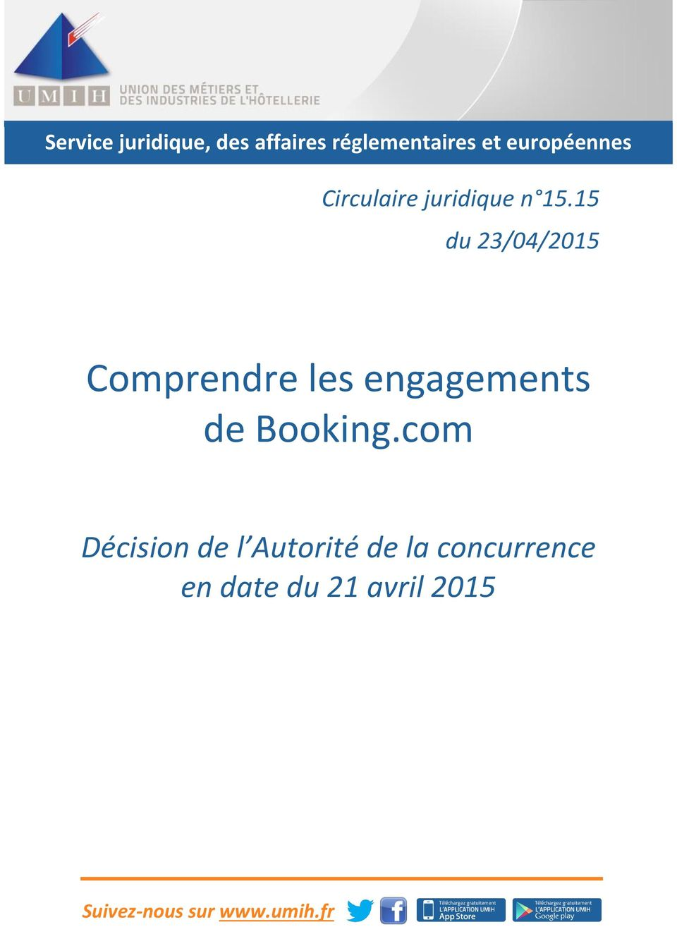15 du 23/04/2015 Comprendre les engagements de Booking.