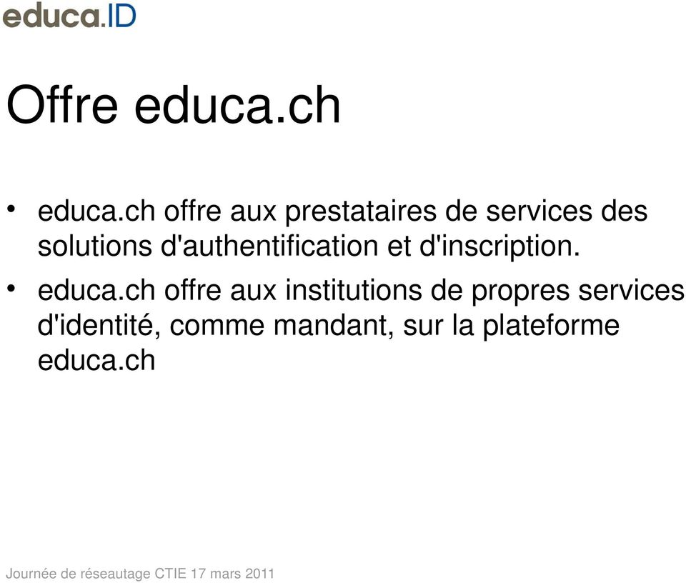 d'authentification et d'inscription. educa.