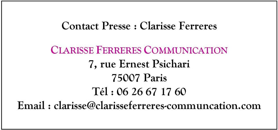 Psichari 75007 Paris Tél : 06 26 67 17 60
