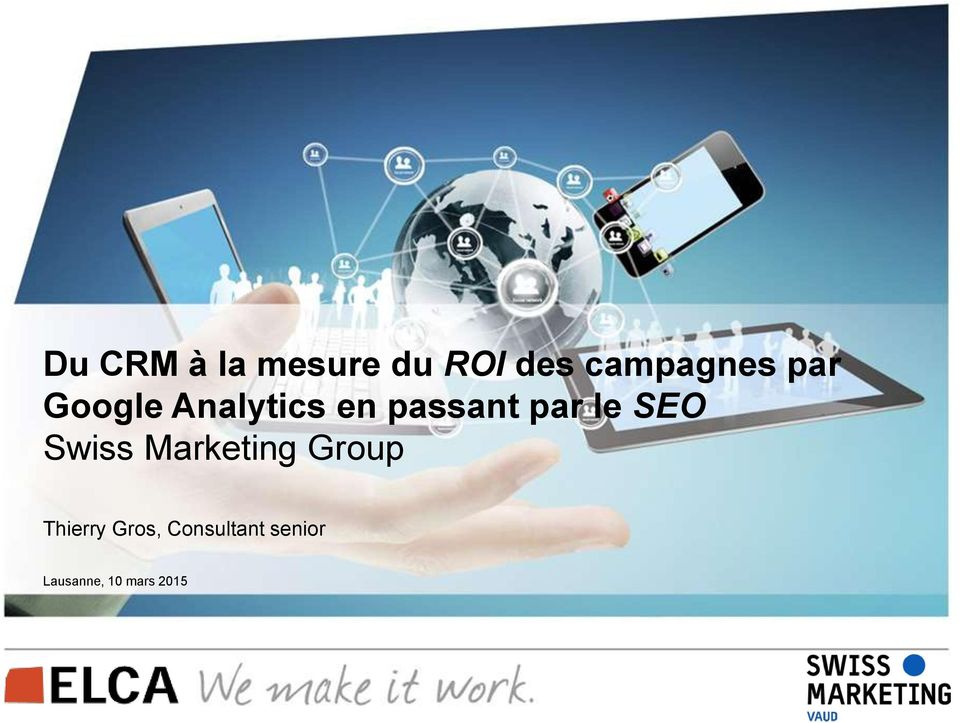 SEO Swiss Marketing Group Thierry Gros,