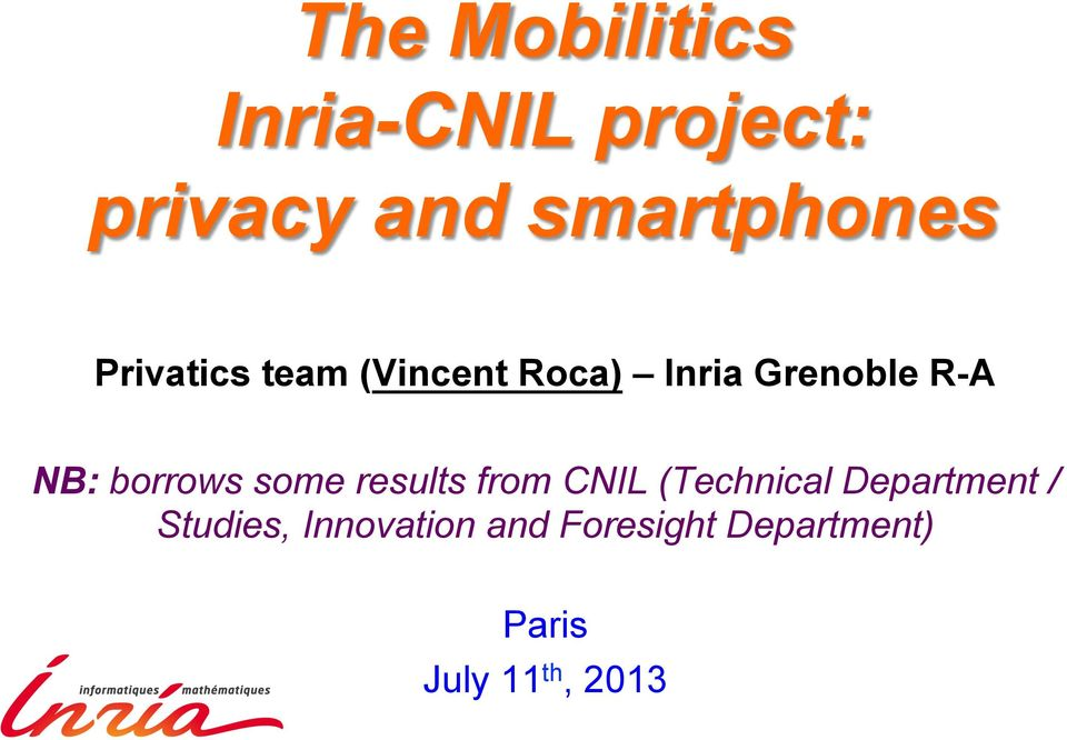 borrows some results from CNIL (Technical Department /