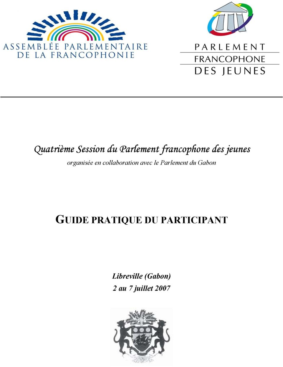 le Parlement du Gabon GUIDE PRATIQUE DU