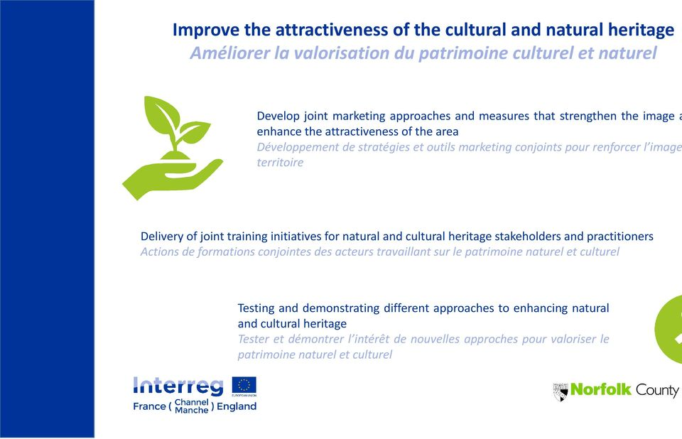 initiatives for natural and cultural heritage stakeholders and practitioners Actions de formations conjointes des acteurs travaillant sur le patrimoine naturel et culturel Testing