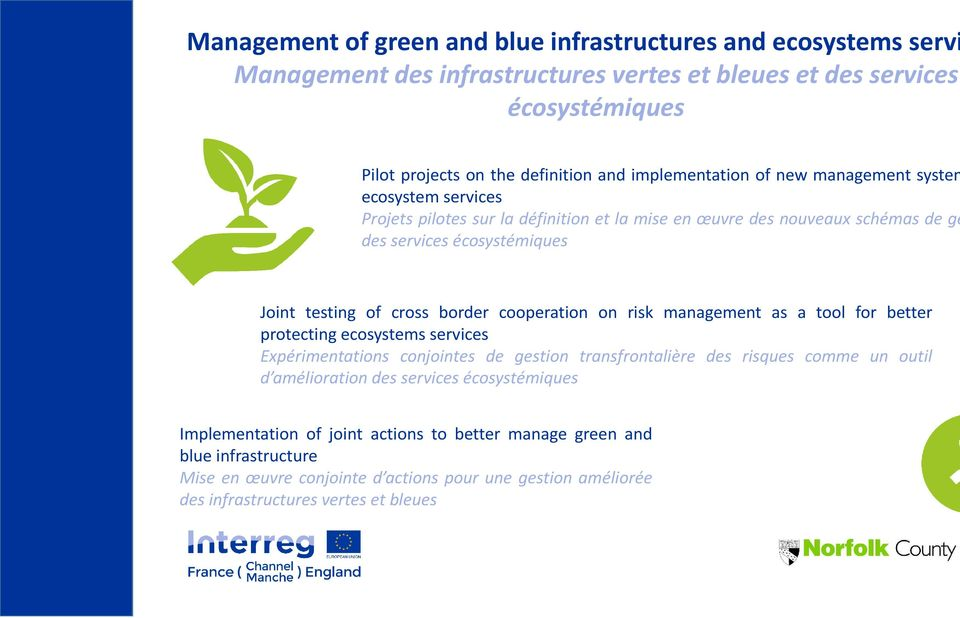 border cooperation on risk management as a tool for better protecting ecosystems services Expérimentations conjointes de gestion transfrontalière des risques comme un outil d amélioration des