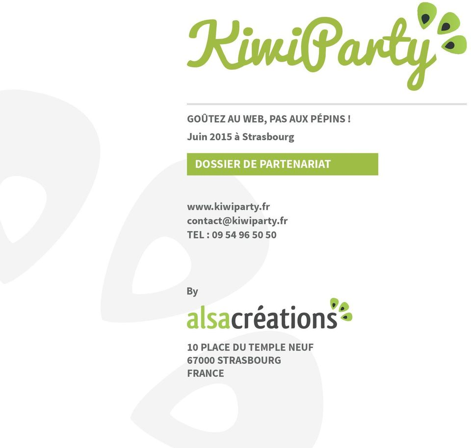 www.kiwiparty.fr contact@kiwiparty.