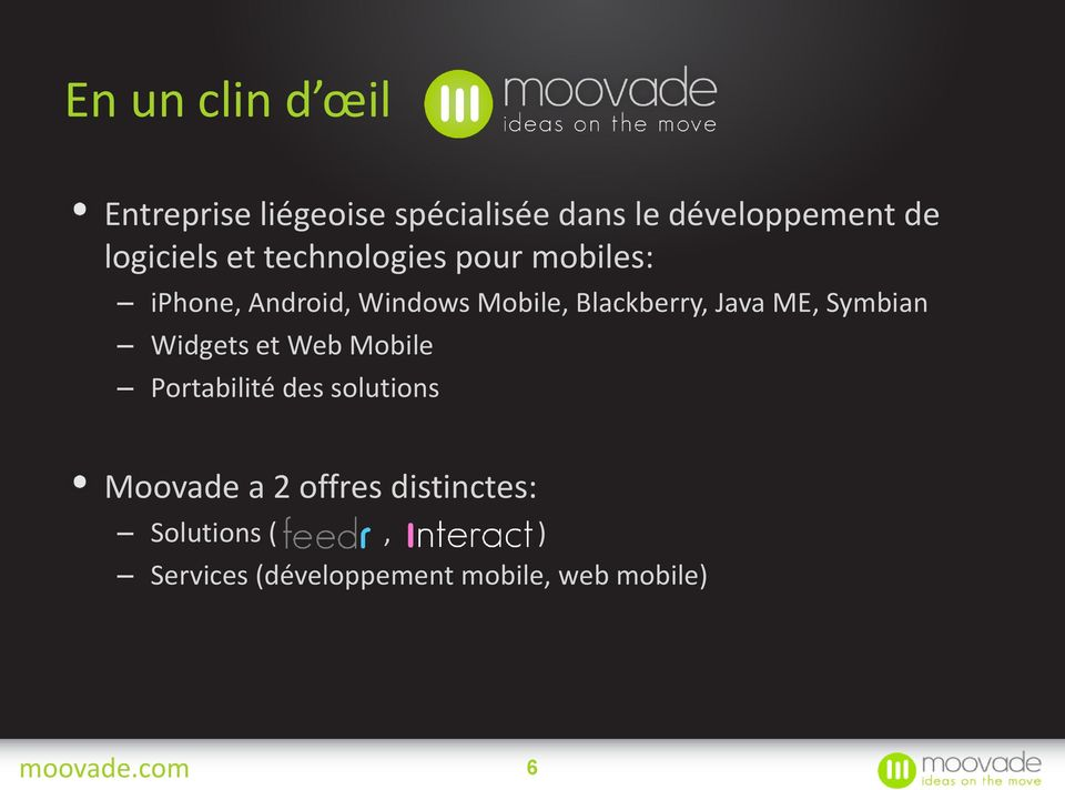 Blackberry, Java ME, Symbian Widgets et Web Mobile Portabilité des solutions