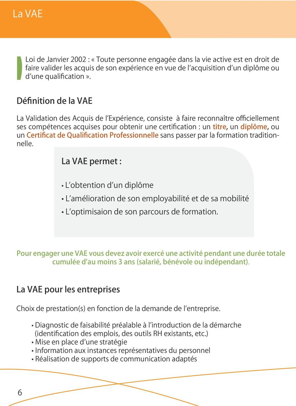 Certificat de Qualification Professionnelle sans passer par la formation traditionnelle.