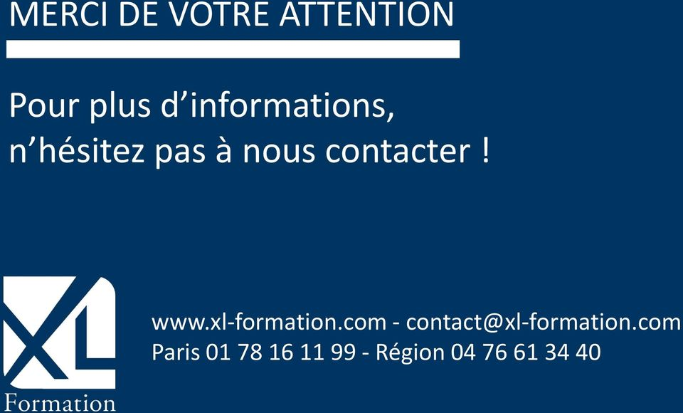 contacter! www.xl-formation.