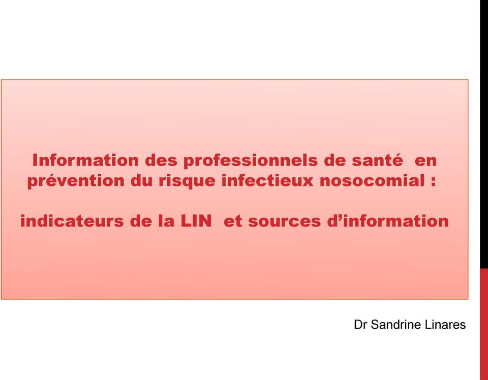 indicateurs de la LIN et sources d information
