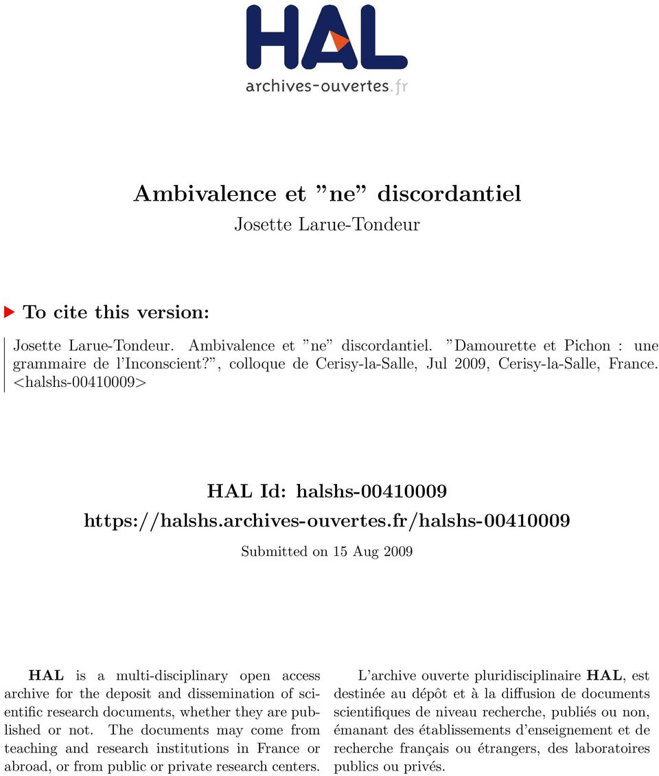 fr/halshs-00410009 Submitted on 15 Aug 2009 HAL is a multi-disciplinary open access archive for the deposit and dissemination of scientific research documents, whether they are published or not.