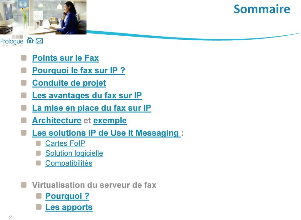 sur IP Architecture et exemple Les solutions IP de Use It Messaging :