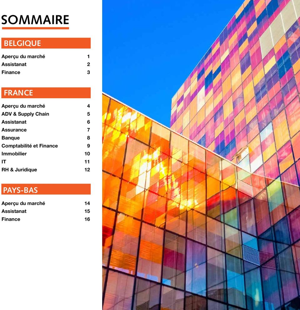 Assurance 7 Banque 8 Comptabilité et Finance 9 Immobilier 10 IT