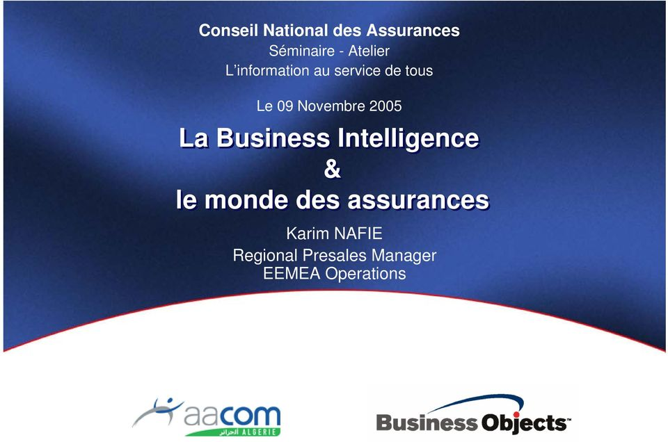 La Business Intelligence & le monde des assurances