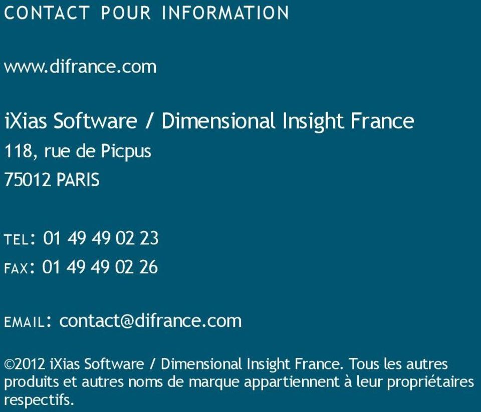 tel: 01 49 49 02 23 fax: 01 49 49 02 26 email: contact@difrance.