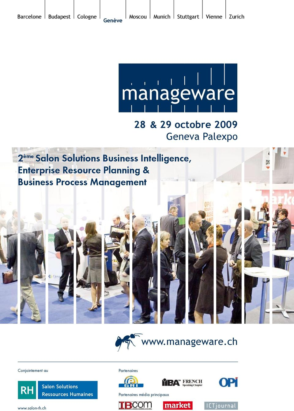 Planning & Business Process Management www.manageware.ch Conjointement au Partenaires RH www.salon-rh.