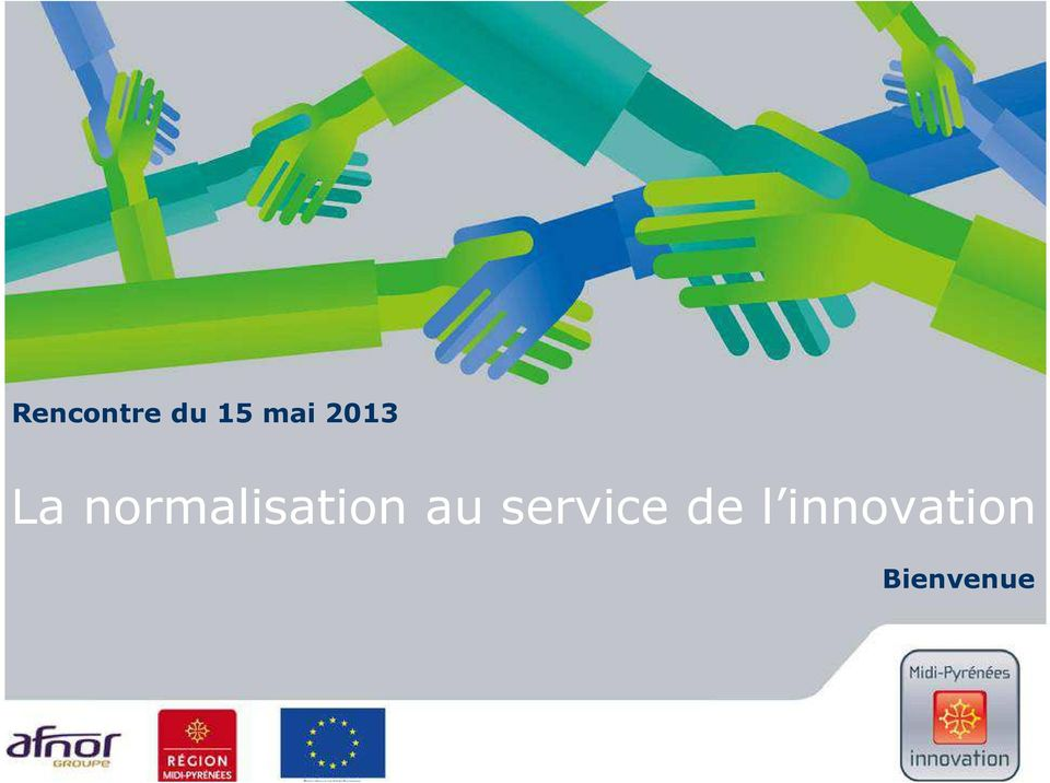 l innovation Bienvenue 1