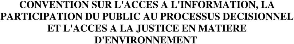 PUBLIC AU PROCESSUS DECISIONNEL ET
