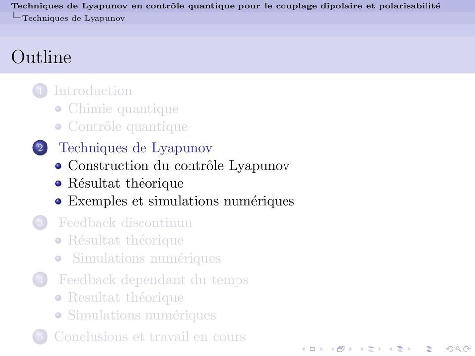 Lyapunov Exemples et simulations numériques 3 Feedback discontinuu 4