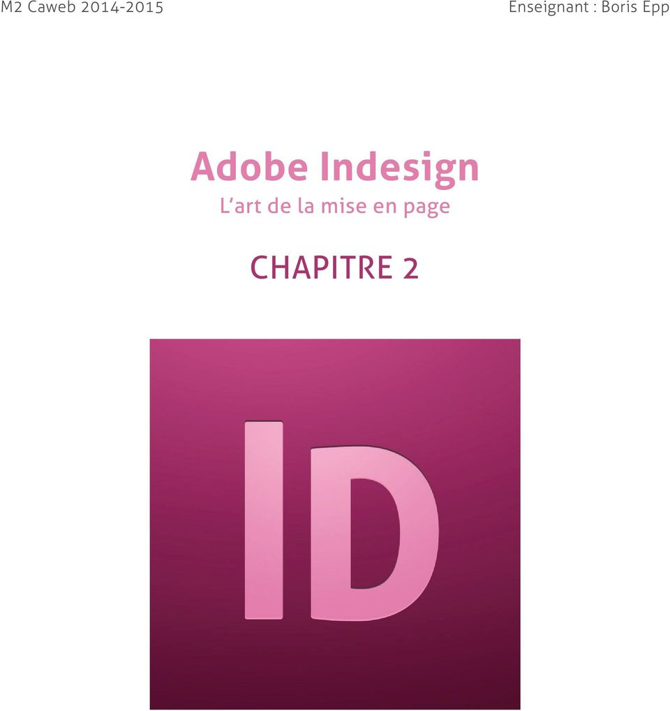 Adobe Indesign L art
