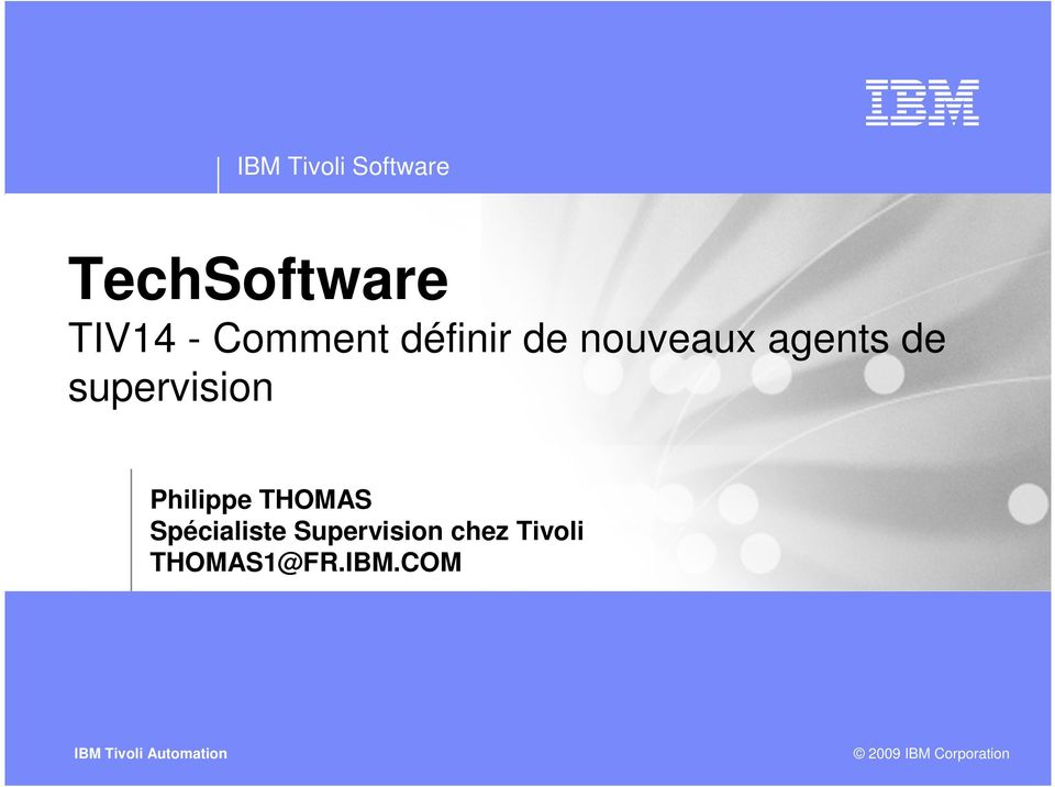 supervision Philippe THOMAS