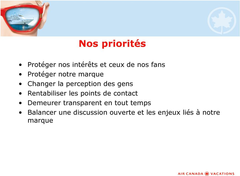 Rentabiliser les points de contact Demeurer transparent en