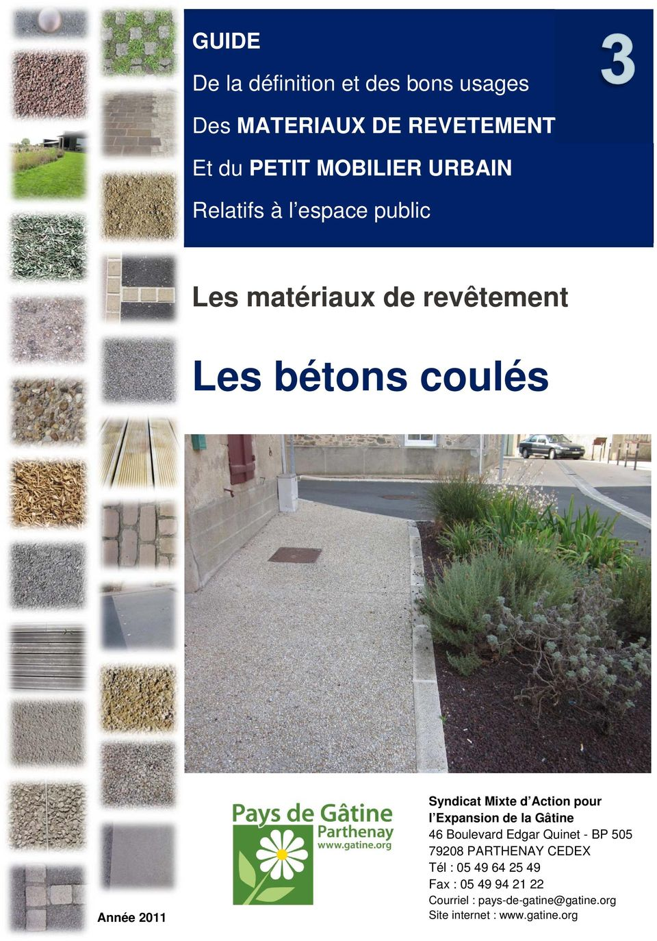 Action pour l Expansion de la Gâtine 46 Boulevard Edgar Quinet - BP 505 79208 PARTHENAY CEDEX Tél :