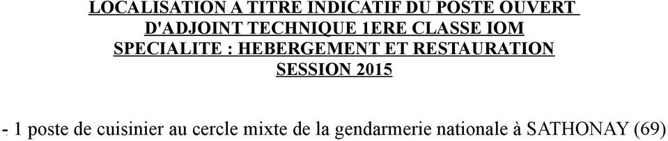 HEBERGEMENT ET RESTAURATION SESSION 2015-1 poste de