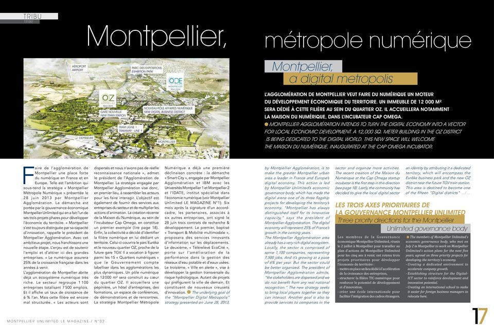 Montpellier Agglomération intends to turn the digital economy into a vector for local economic development. A 12,000 sq. meter building in the OZ district is being dedicated to the digital world.