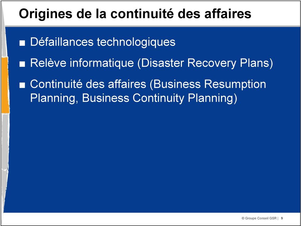 Plans) Continuité des affaires (Business Resumption