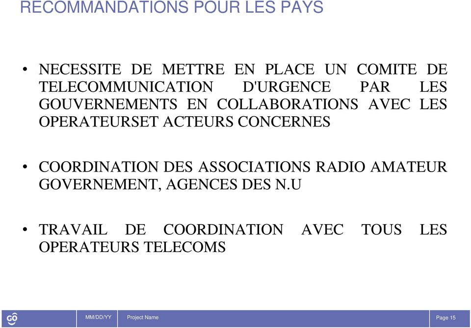 OPERATEURSET ACTEURS CONCERNES COORDINATION DES ASSOCIATIONS RADIO AMATEUR