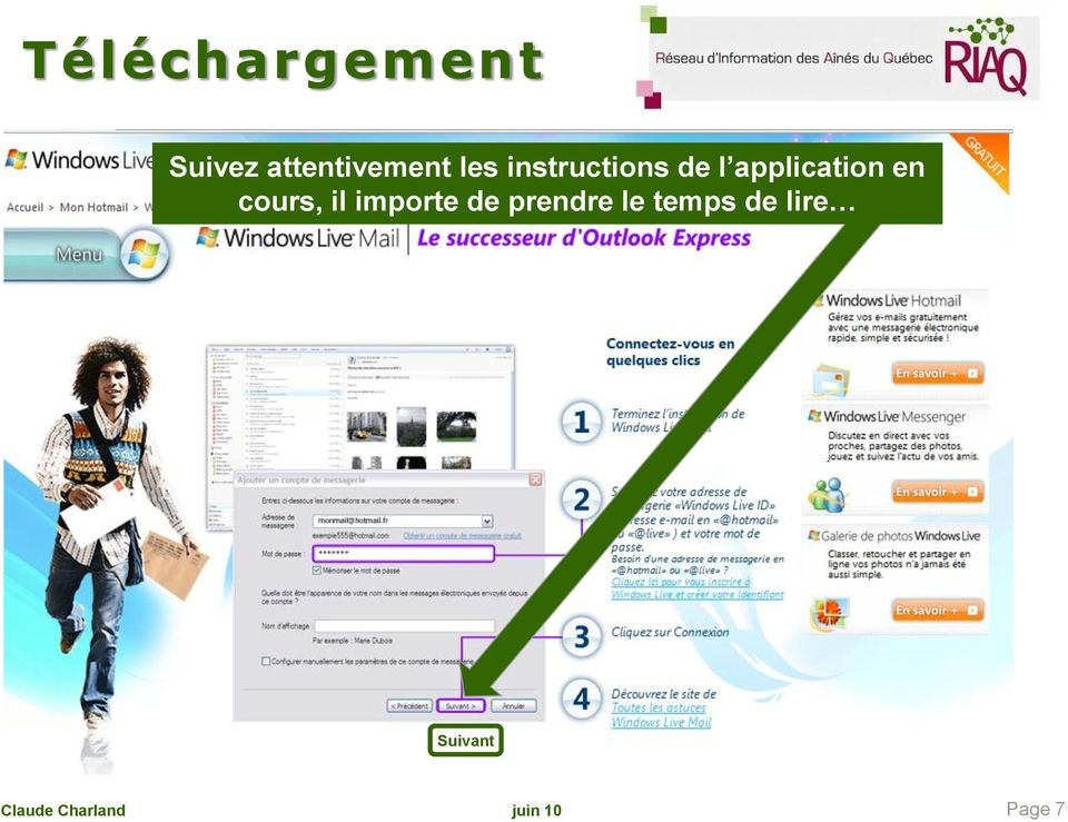 l application en cours, il
