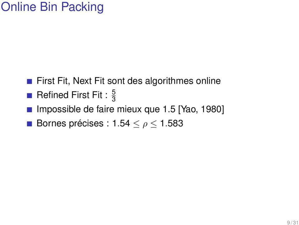 First Fit : 5 3 Impossible de faire mieux