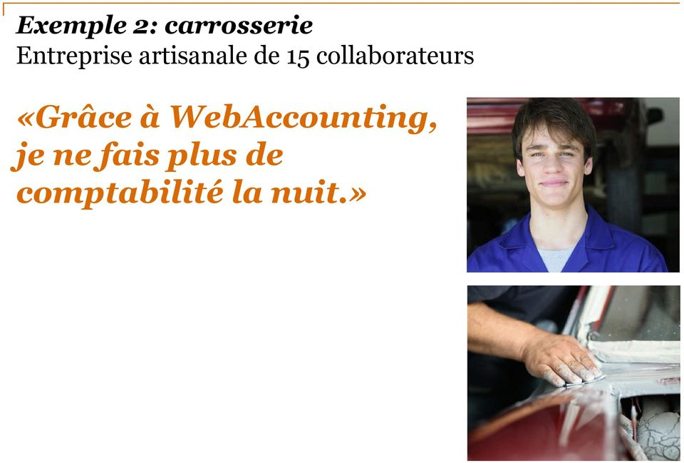 collaborateurs «Grâce à