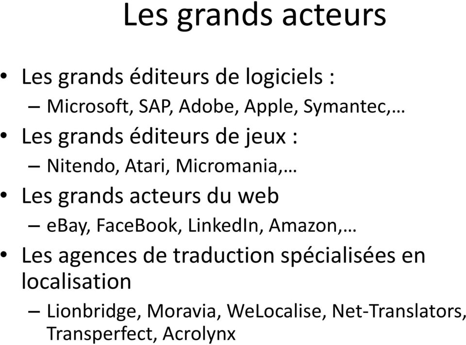acteurs du web ebay, FaceBook, LinkedIn, Amazon, Les agences de traduction