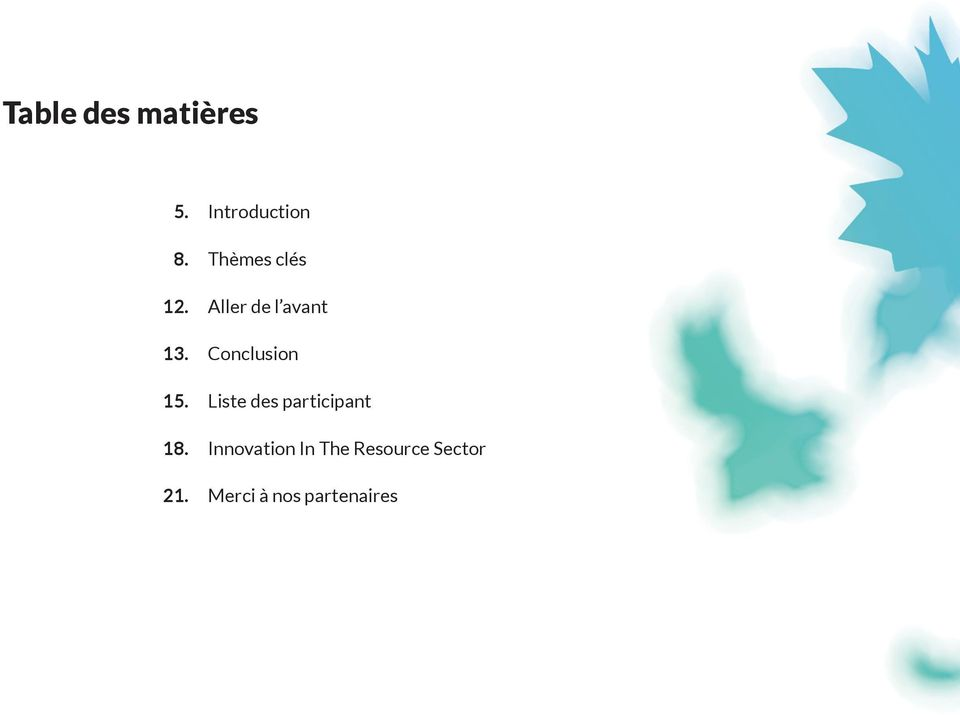 Conclusion Liste des participant Innovation