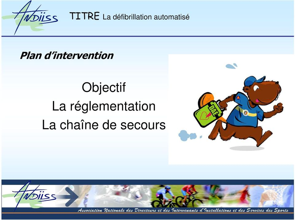 intervention Objectif La