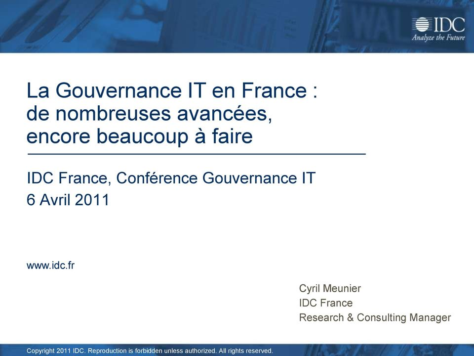 fr Cyril Meunier IDC France Research & Consulting Manager Copyright