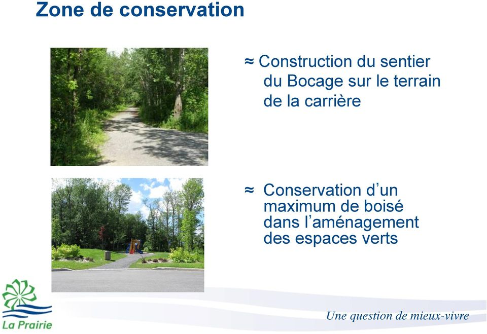 carrière Conservation d un maximum de