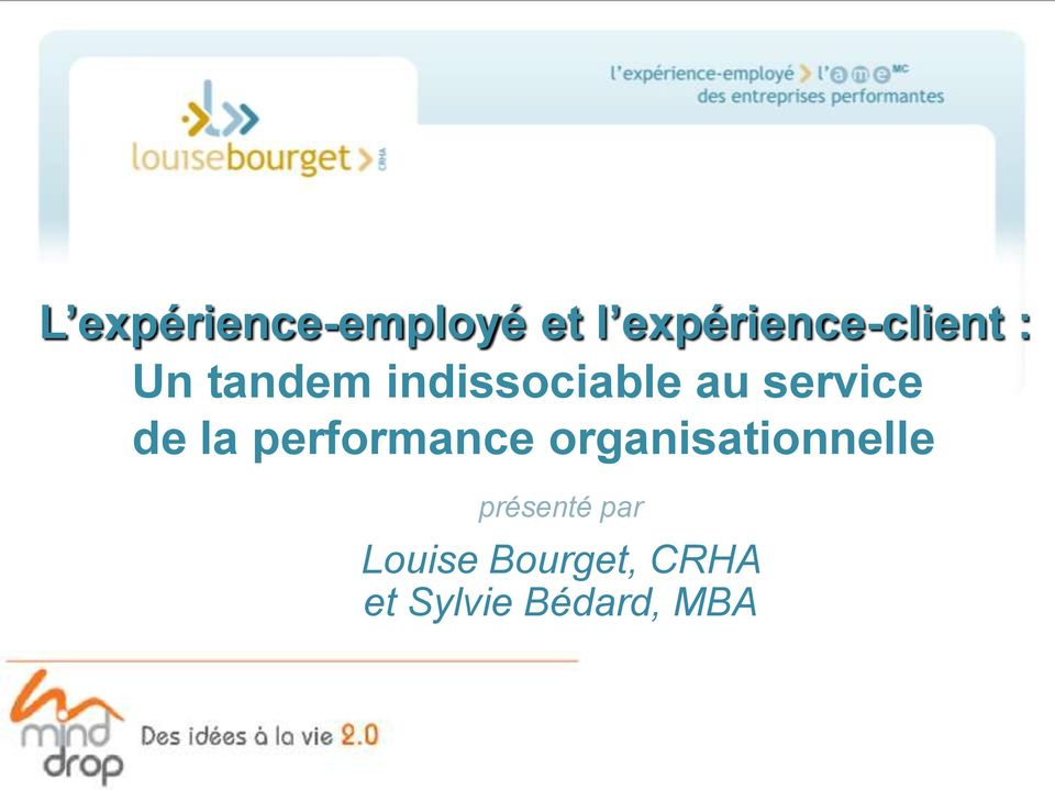 indissociable au service de la performance