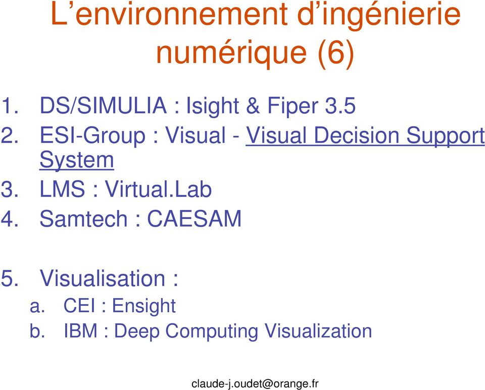 ESI-Group : Visual - Visual Decision Support System 3.