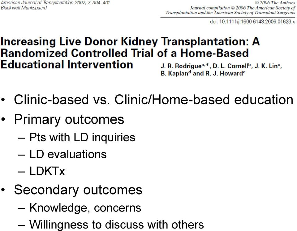 Pts with LD inquiries LD evaluations LDKTx