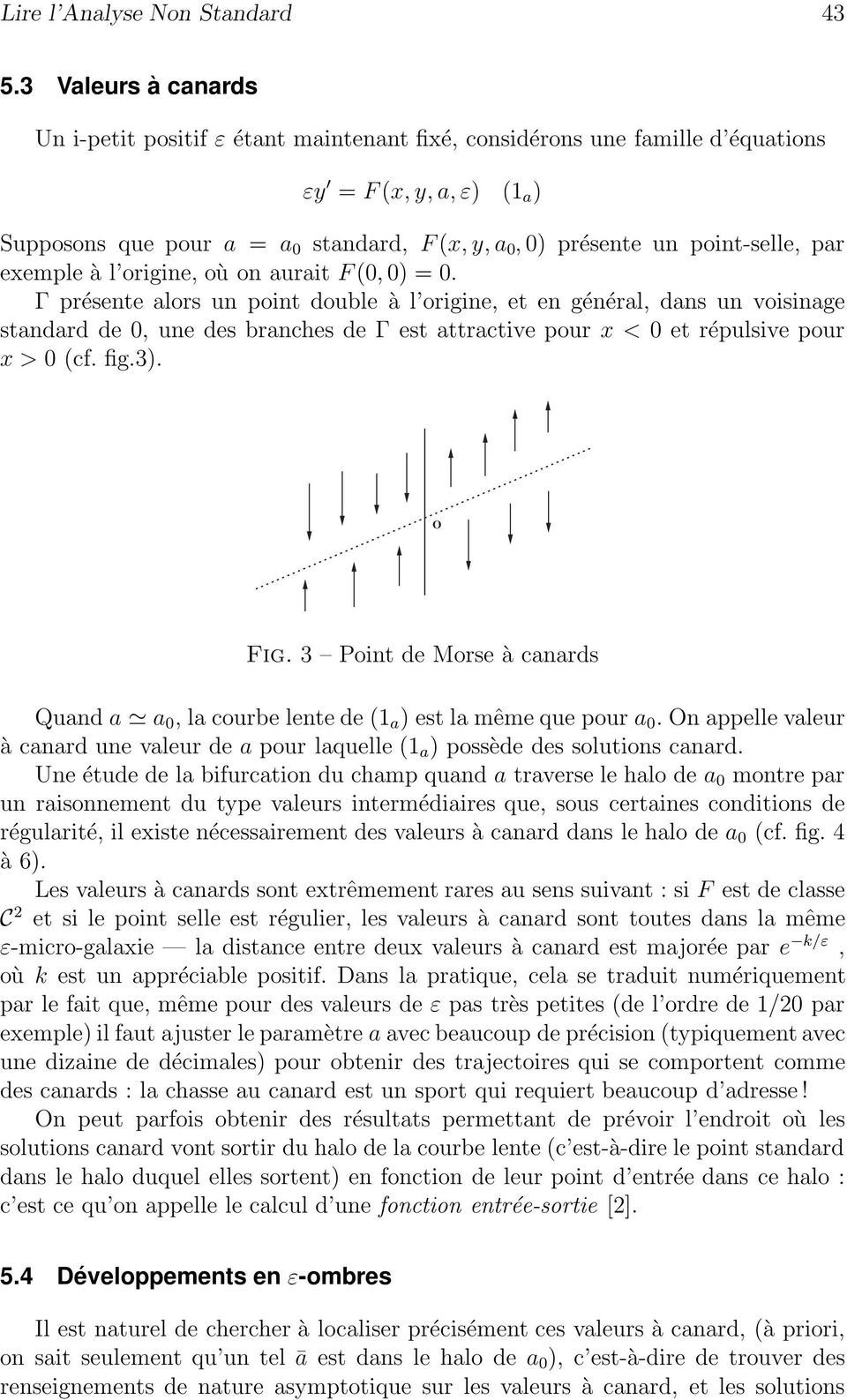 point-selle, par exemple à l origine, où onauraitf (0, 0) = 0.