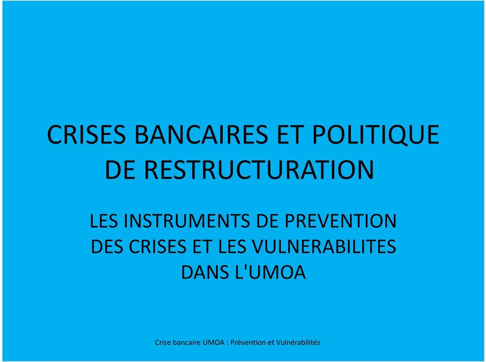 INSTRUMENTS DE PREVENTION DES