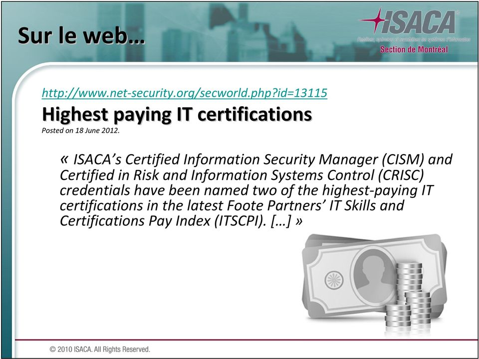 «ISACA scertifiedinformation Security Manager (CISM) and Certifiedin Riskand Information