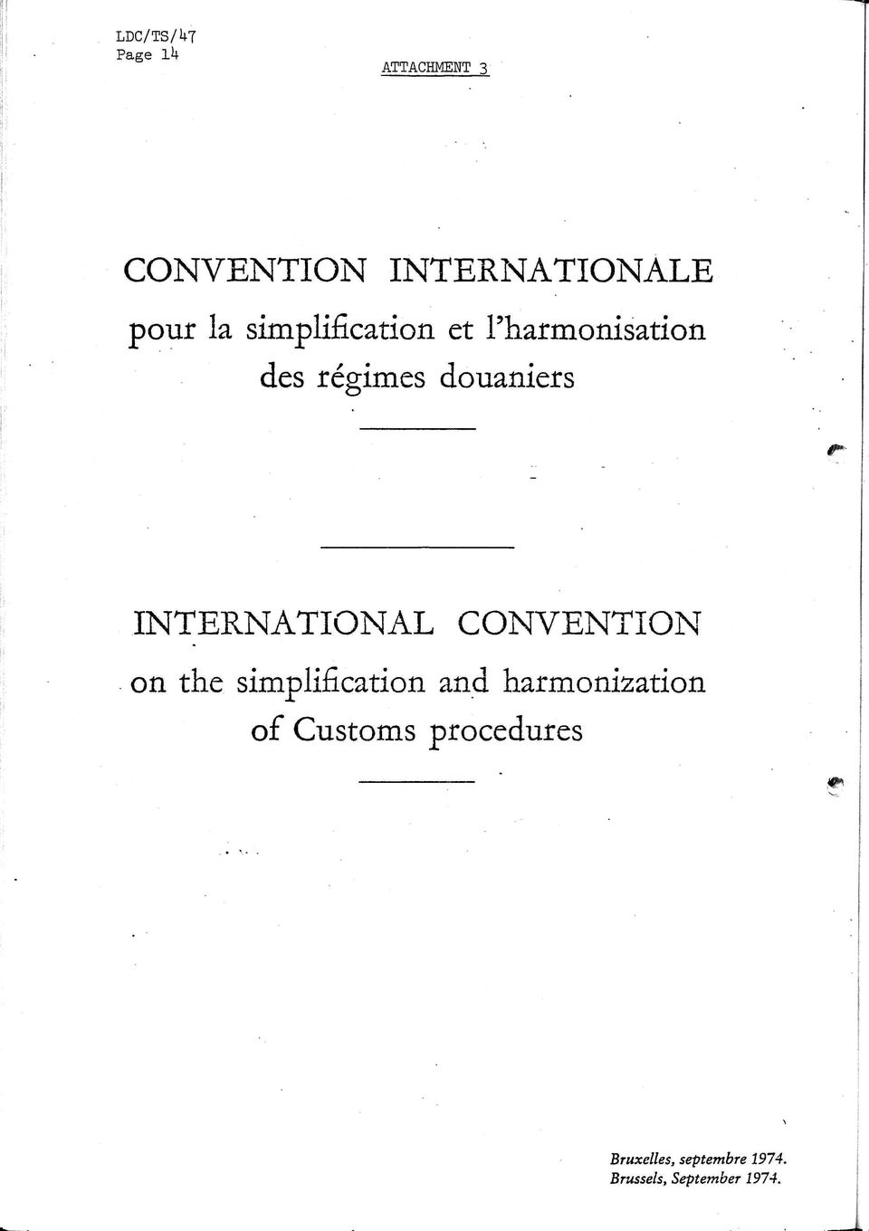 INTERNATIONAL CONVENTION on the simplification and