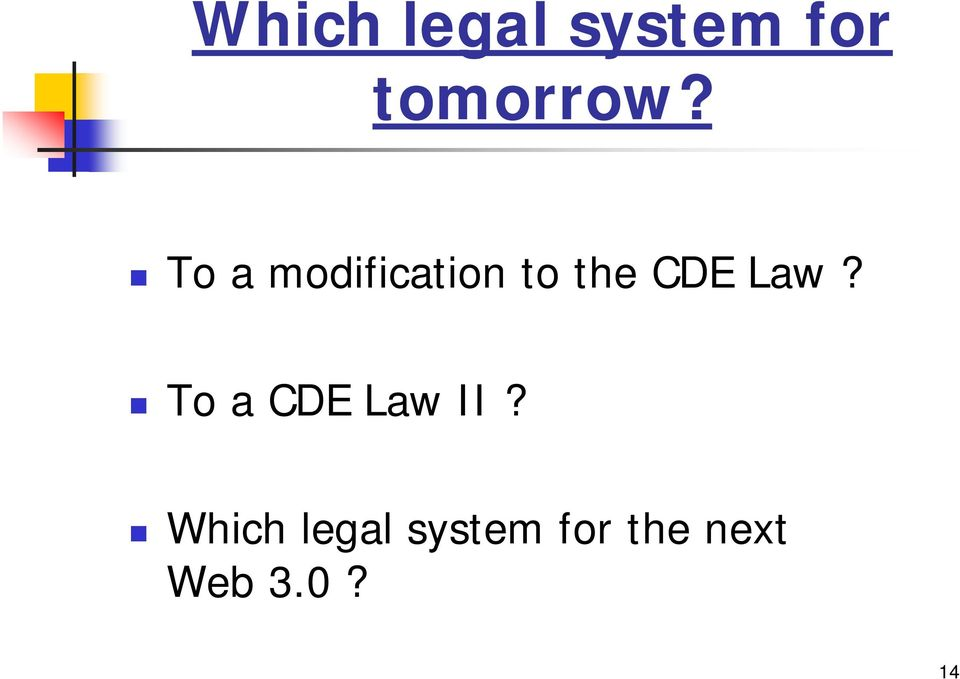 Law? To a CDE Law II?