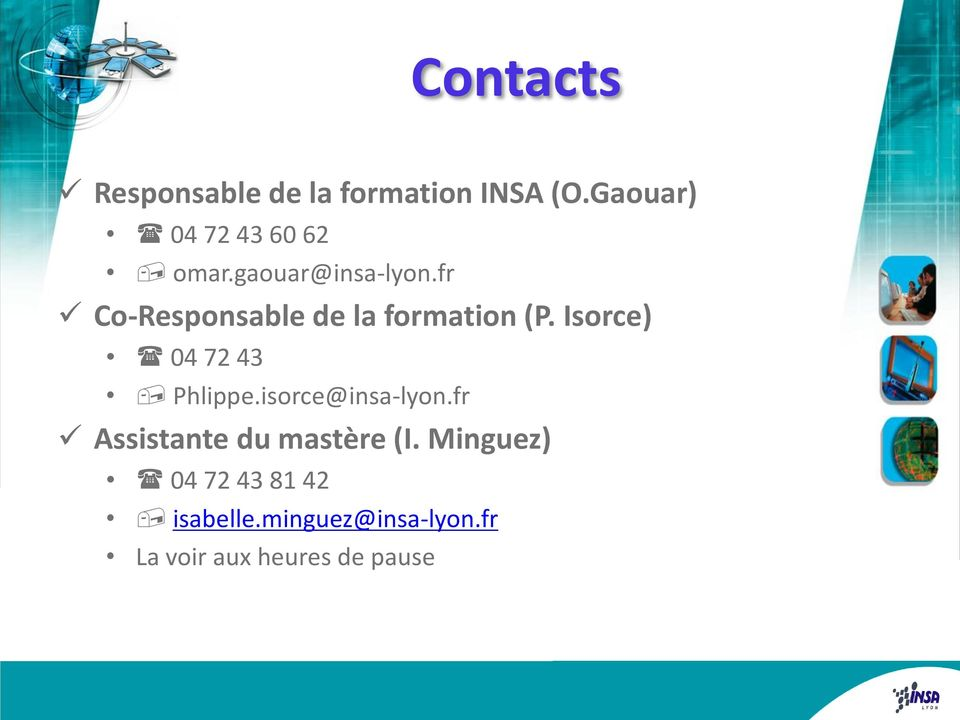 fr Co-Responsable de la formation (P. Isorce) 04 72 43 Phlippe.